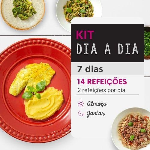 Kit dia a dia   Saudável   7 dias   Almoço e Jantar   Mamãe Fitness